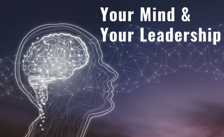 Your Mind and Your Leadership
